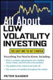 All About Low Volatility Investing by Peter Sander