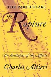 The Particulars of Rapture by Charles Altieri