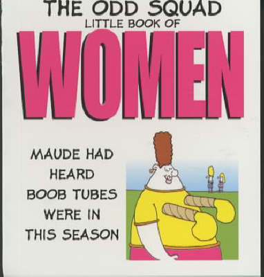 The Odd Squad Little Book of Women by Allan Plenderleith image