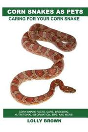 Corn Snakes as Pets by Lolly Brown image