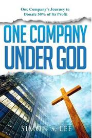 One Company Under God by Simon Lee