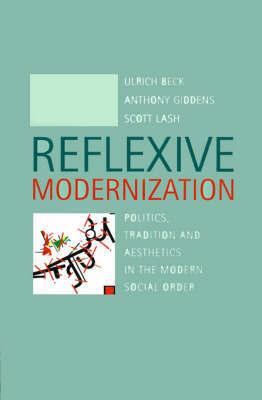 Reflexive Modernization by Ulrich Beck