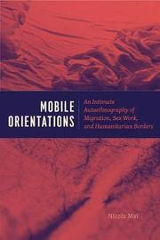 Mobile Orientations by Nicola Mai