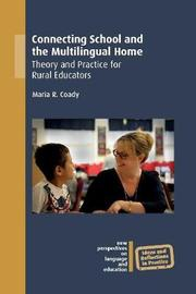 Connecting School and the Multilingual Home by Maria R. Coady
