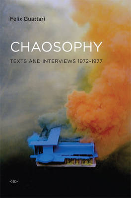 Chaosophy by Felix Guattari image