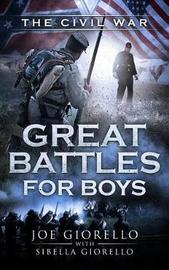 Great Battles for Boys by Joe Giorello image