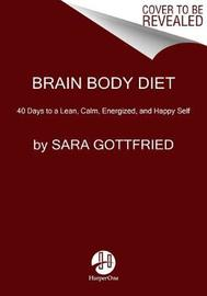 Brain Body Diet by Sara Gottfried