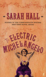The Electric Michelangelo by Sarah J. E. Hall