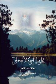 Johnny's Angel Light by Elizabeth Williams