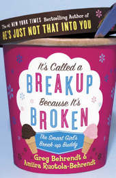 It's Called a Break-up Because it's Broken: The Smart Girl's Break-up Buddy by Amiira Ruotola-Behrendt image