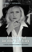 Lights Out in the Big City by Catherine E Andriopoulos