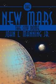 The New Mars by John L. Manning Jr. image