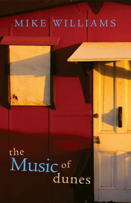 The Music of Dunes by Mike Williams