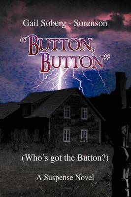"Button, Button by Gail ""Soberg"" Sorenson"