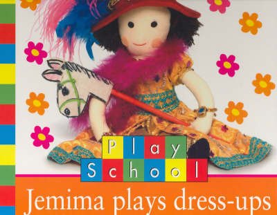 Jemima Plays Dress Ups