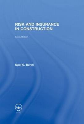 Risk and Insurance in Construction by Nael G Bunni image