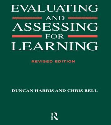 Evaluating and Assessing for Learning by Chris Bell