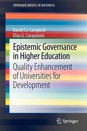 Epistemic Governance in Higher Education by David F.J. Campbell