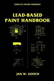 Lead-Based Paint Handbook by Jan W. Gooch