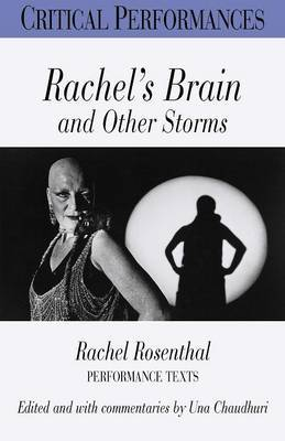 Rachel's Brain and Other Storms by Rachel Rosenthal