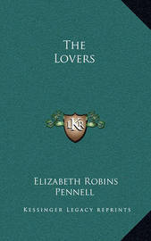 The Lovers by Elizabeth Robins Pennell