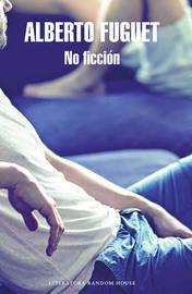 No Ficcian / Non-Fiction by Alberto Fuguet image
