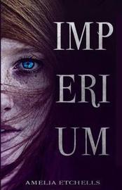 Imperium by Amelia Etchells image