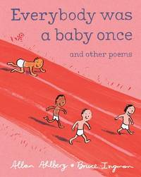 Everybody Was A Baby Once by Allan Ahlberg image
