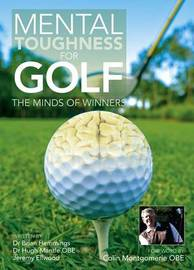 Mental Toughness for Golf: The Minds of Winners by Jeremy Ellwood image