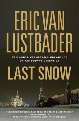 Last Snow by Eric Van Lustbader