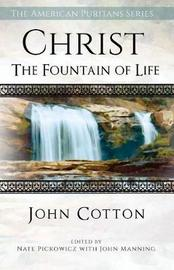 Christ the Fountain of Life by John Cotton image