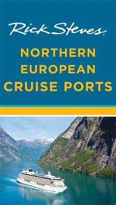 Rick Steves Northern European Cruise Ports (Second Edition) by Rick Steves image