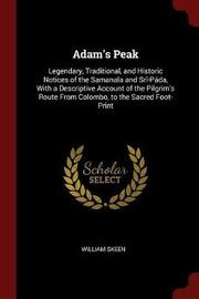 Adam's Peak by William Skeen