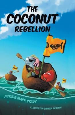 The Coconut Rebellion by Mark Stary image