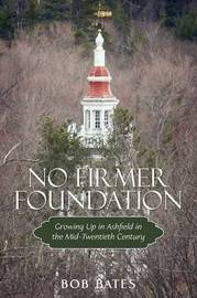 No Firmer Foundation by Bob Bates image