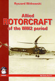 Allied Rotorcraft of the WW2 Period by Ryszard Witkowski image