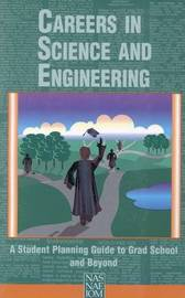 Careers in Science and Engineering by Committee on Science, Engineering and Public Policy image