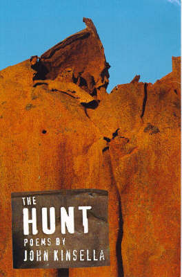 The Hunt by John Kinsella