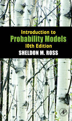 Introduction to Probability Models by Sheldon M Ross