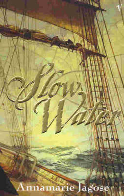 Slow Water by Annamarie Jagose