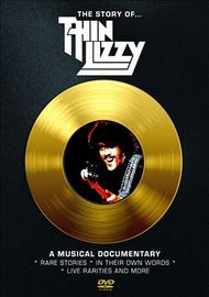 The Story Of Thin Lizzy: A Musical Documentary on DVD