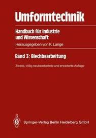 Umformtechnik: Handbuch Fur Industrie Und Wissenschaft