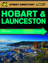 Hobart & Launceston Street Directory 3rd ed by UBD / Gregory's