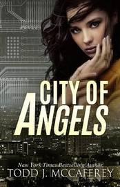 City of Angels by Todd McCaffrey