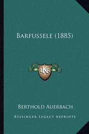 Barfussele (1885) by Berthold Auerbach