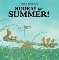 Hooray for Summer by Kazuo Iwamura image
