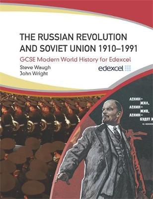 The Russian Revolution and the Soviet Union 1910-1991 by John Wright image