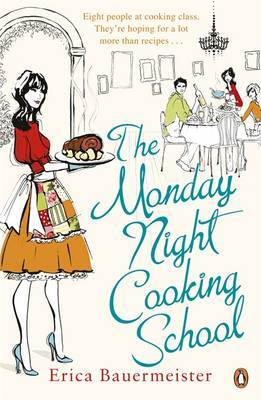 The Monday Night Cooking School by Erica Bauermeister image