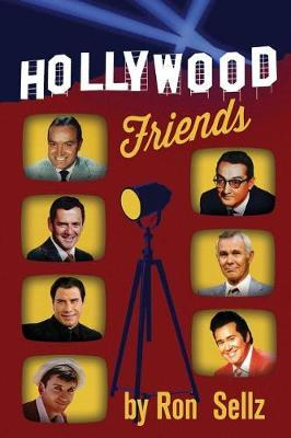 Hollywood Friends by Ron Sellz