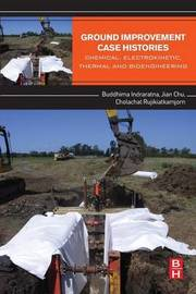 Ground Improvement Case Histories by Buddhima Indraratna